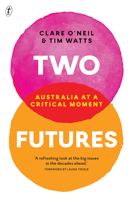 Launch of Two Futures by Clare O'Neil and Tim Watts