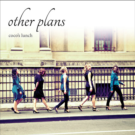 Coco's Lunch: Other Plans Single Launch