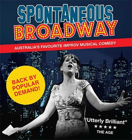 Spontaneous Broadway